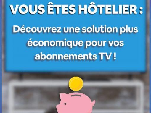 Hôteliers : découvrez une solution plus économique pour vos abonnements TV !